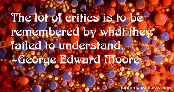 George Edward Moore Quotes