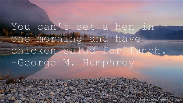 George M. Humphrey Quotes