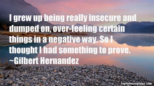 Gilbert Hernández Quotes