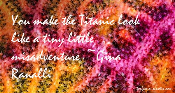 Gina Ranalli Quotes