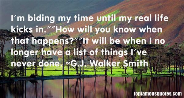G.J. Walker Smith Quotes