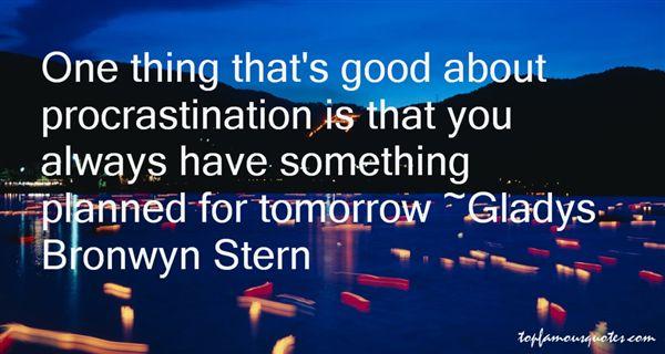 Gladys Bronwyn Stern Quotes