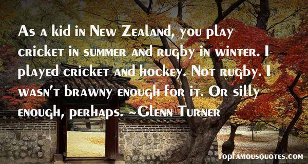 Glenn Turner Quotes