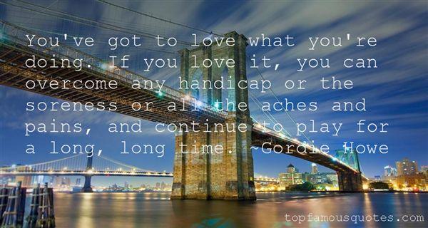 Gordie Howe Quotes
