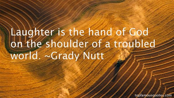 Grady Nutt Quotes
