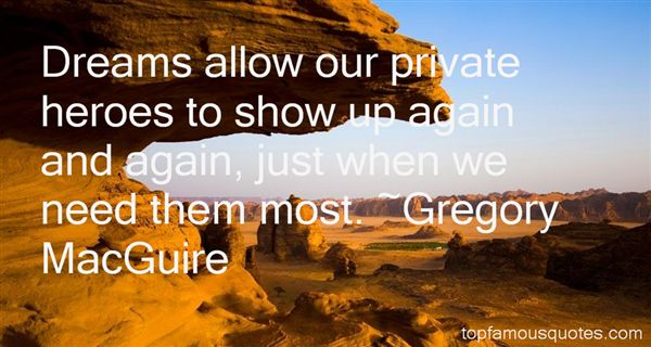 Gregory MacGuire Quotes