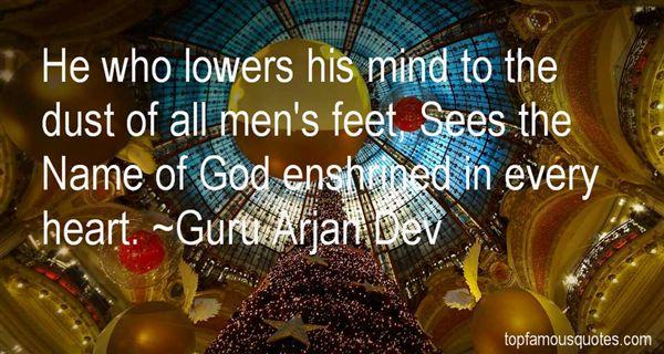 Guru Arjan Dev Quotes