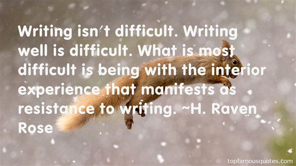 H. Raven Rose Quotes