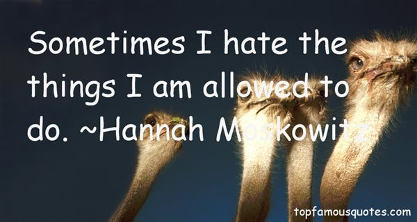 Hannah Moskowitz Quotes