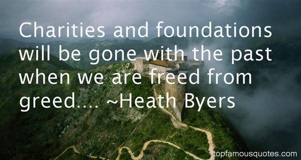 Heath Byers Quotes
