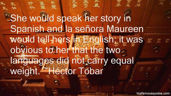 Héctor Tobar Quotes