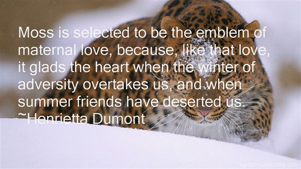 Henrietta Dumont Quotes