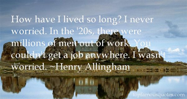 Henry Allingham Quotes