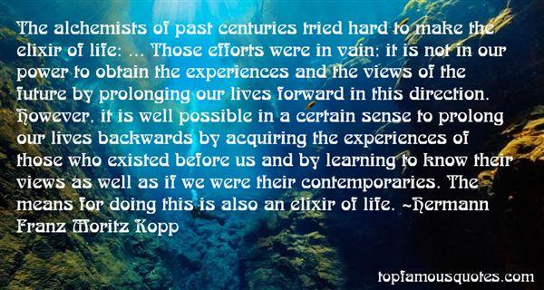 Hermann Franz Moritz Kopp Quotes