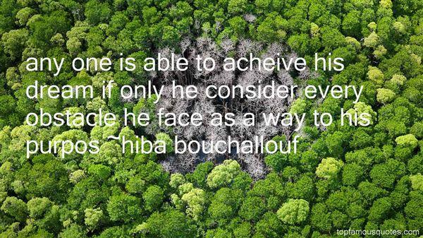 Hiba Bouchallouf Quotes