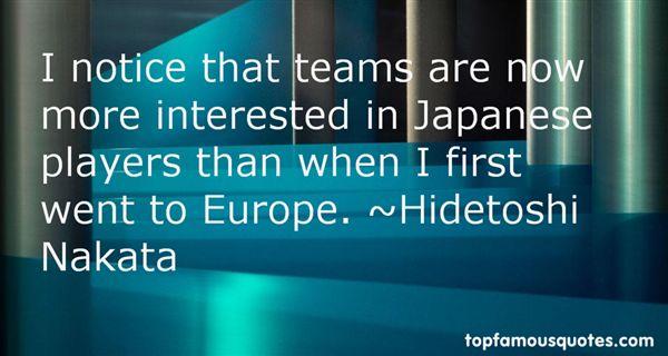 Hidetoshi Nakata Quotes