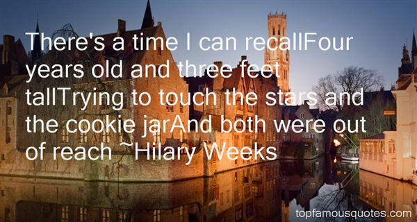 Hilary Weeks Quotes