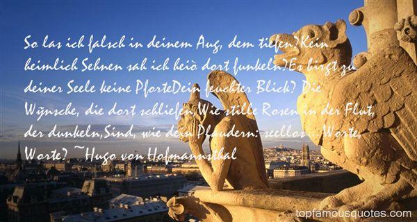 Hugo Von Hofmannsthal Quotes