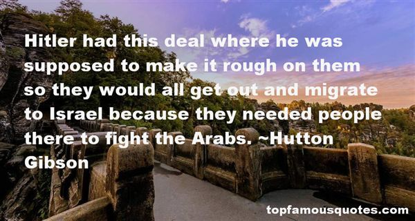 Hutton Gibson Quotes