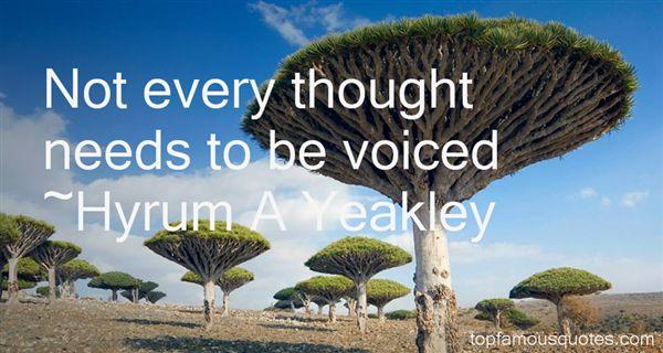 Hyrum A Yeakley Quotes