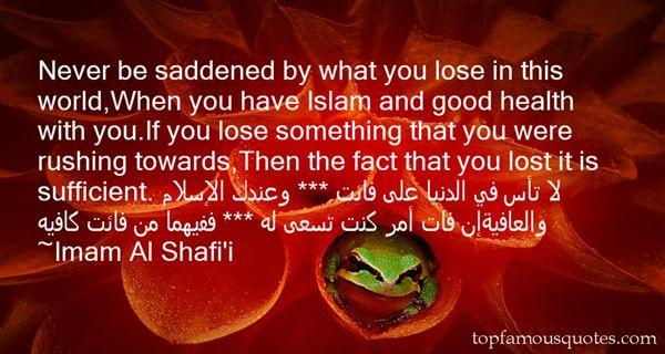 Imam Al Shafi'i Quotes