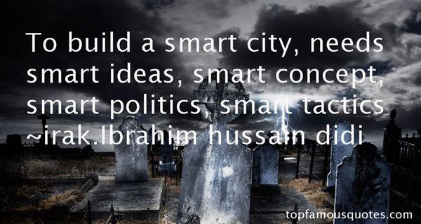Irak.Ibrahim Hussain Didi Quotes