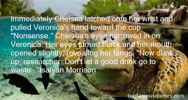 Isaiyan Morrison Quotes
