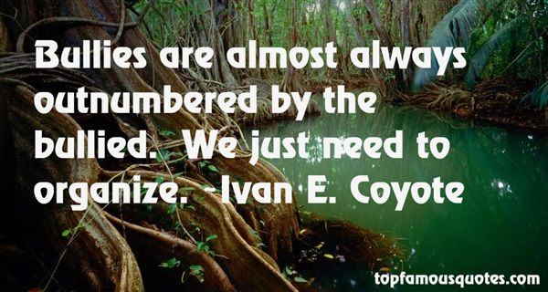 Ivan E. Coyote Quotes