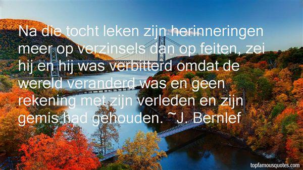 J. Bernlef Quotes