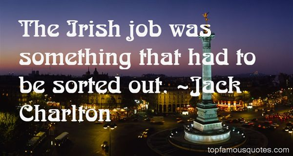 Jack Charlton Quotes