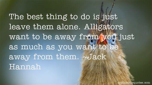 Jack Hannah Quotes