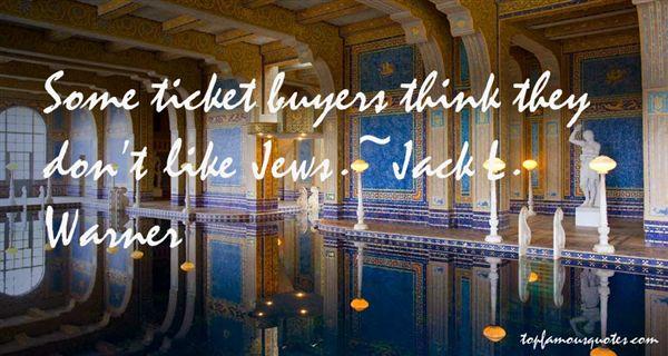 Jack L. Warner Quotes