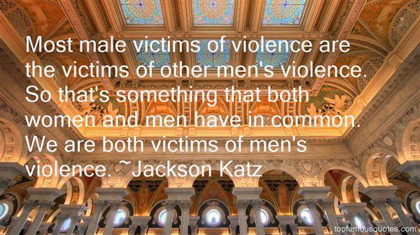 Jackson Katz Quotes