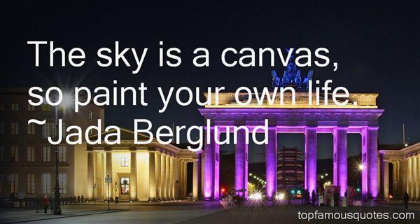 Jada Berglund Quotes