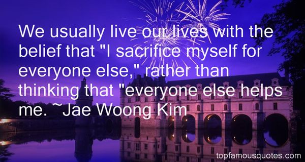 Jae Woong Kim Quotes