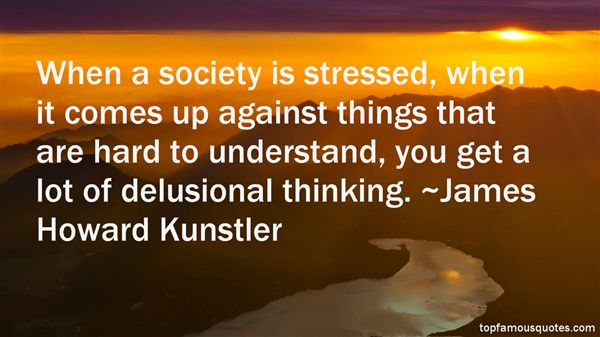James Howard Kunstler Quotes