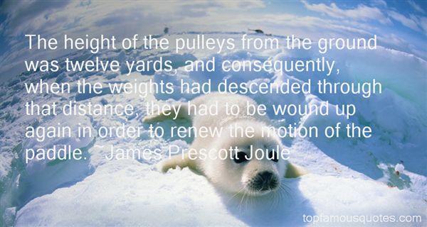 James Prescott Joule Quotes