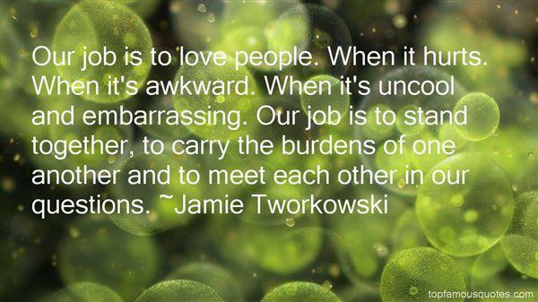Jamie Tworkowski Quotes