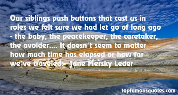 Jane Mersky Leder Quotes
