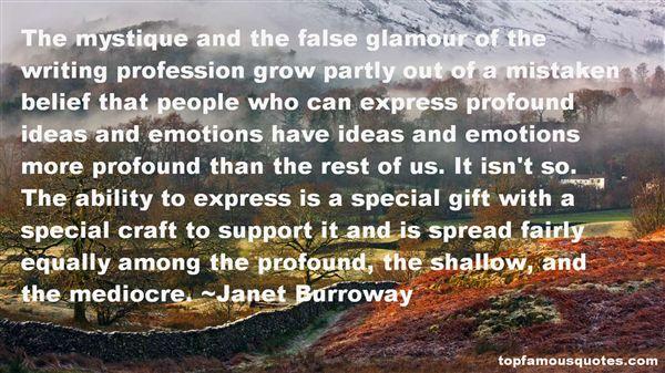 Janet Burroway Quotes