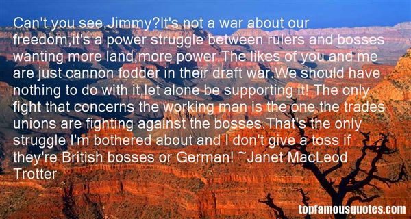 Janet MacLeod Trotter Quotes