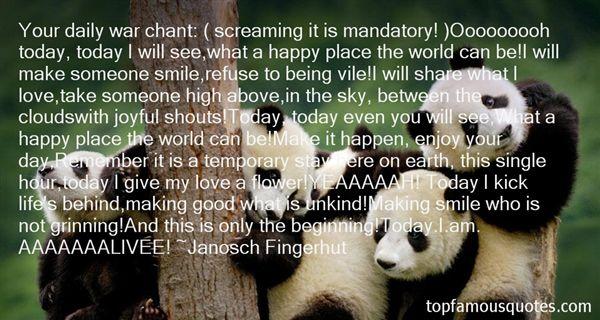 Janosch Fingerhut Quotes