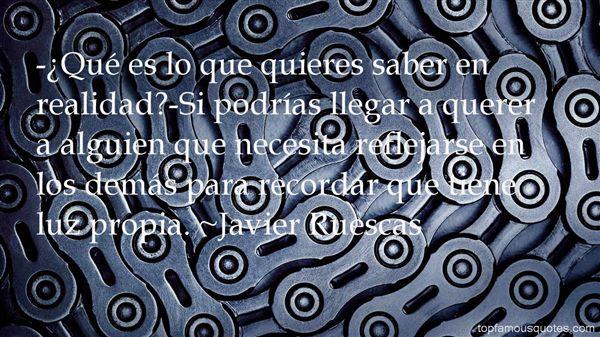 Javier Ruescas Quotes
