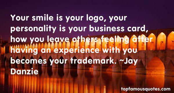Jay Danzie Quotes
