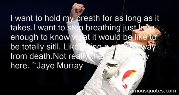 Jaye Murray Quotes