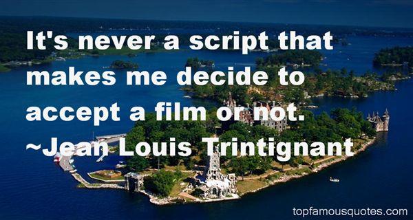 Jean Louis Trintignant Quotes