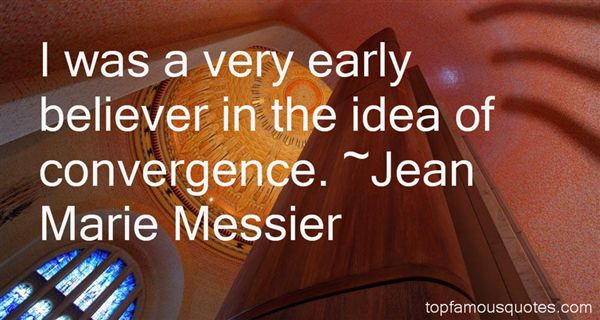 Jean Marie Messier Quotes
