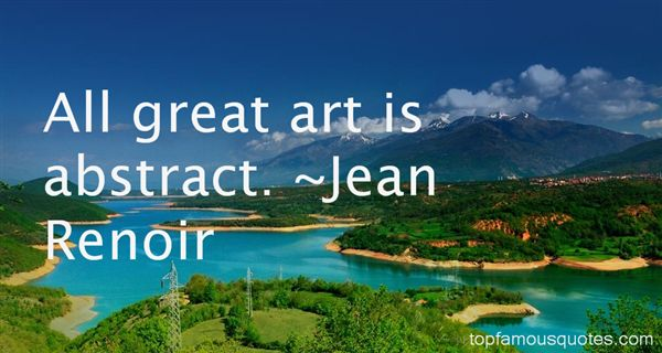 Jean Renoir Quotes