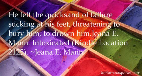 Jeana E. Mann Quotes