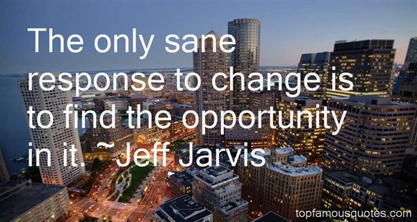 Jeff Jarvis Quotes
